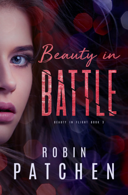 "Beauty in Battle"" by Robin Patchen *Blog Blitz & Giveaway 